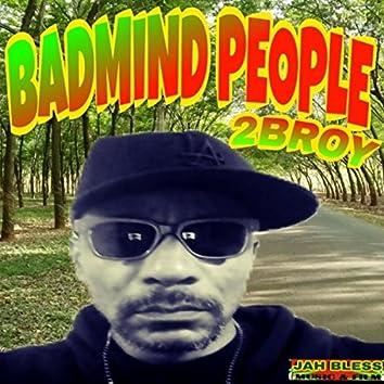 Badmind People