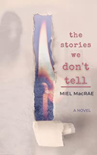 The Stories We Don't Tell (English Edition)