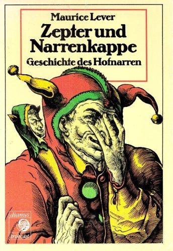 Zepter und Narrenkappe. Geschichte des Hofnarren