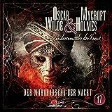Oscar Wilde & Mycroft Holmes - Sonderermittler der Krone: Folge 17: Der Maharadscha der Nacht