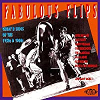 Fabulous Flips: Great B Sides Of The 1950s & 1960s