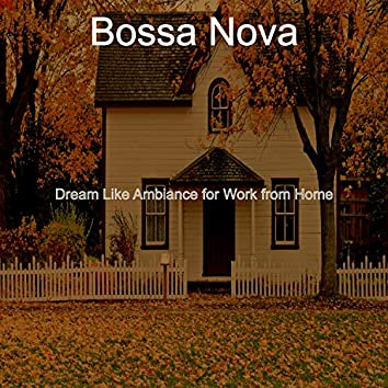 Dream Like Ambiance for Work from Home