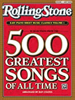 Rolling Stone Easy Piano Sheet Music Classics: 39 Selections from the 500 Greatest Songs of All Time: Easy Piano (Rolling Stone(r) Easy Piano Sheet Music Classics)