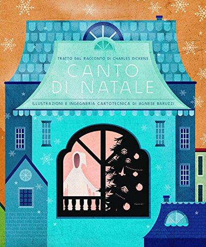 Canto di Natale da Charles Dickens. Ediz. a colori