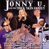 Jonny U & Thick Skin Family