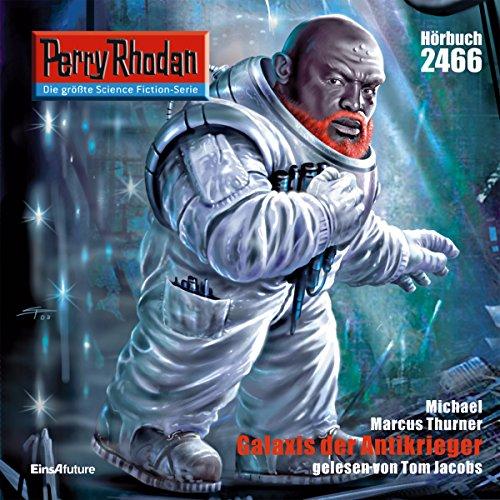 Galaxis der Antikrieger audiobook cover art