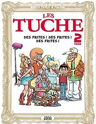 Les Tuche - tome 2 Des frites ! Des frites ! Des frites ! (BD)