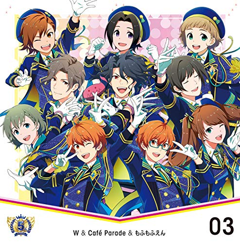 [single]THE IDOLM@STER SideM 5th ANNIVERSARY DISC 03 W&Cafe Parade&もふもふえん(ミュージアムジカ) – W&Cafe Parade&もふもふえん[FLAC + MP3]