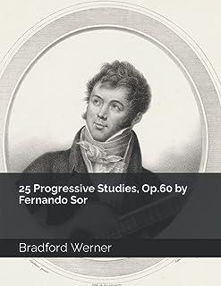 25 Progressive Studies, Op.60 by Fernando Sor