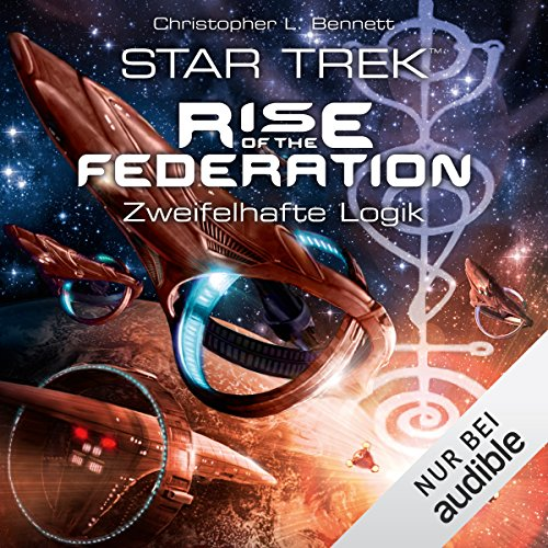 Zweifelhafte Logik (Star Trek - Rise of the Federation 3) Titelbild