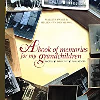 A Book of Memories for My Grandchildren