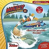 Mickey y los Superpilotos. ¿Qué has pescado, Donald? (Leo con Disney - Nivel 3)