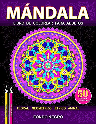 Mándala: Libro de colorear para adultos para aliviar el estrés. El fondo negro. (Mundo abierto)