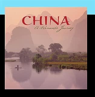 China: A Romantic Journey