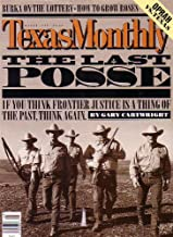 Texas Monthly Magazine - The Last Posse [March 1998]