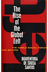 The Rise of the Global Left: The World Social Forum and Beyond (English Edition) eBook Kindle