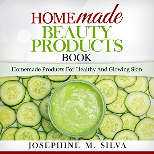 Homemade Beauty Products Book audiobook cover art