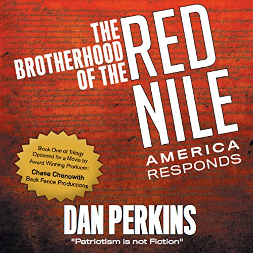 The Brotherhood of the Red Nile: America Responds audiobook cover art