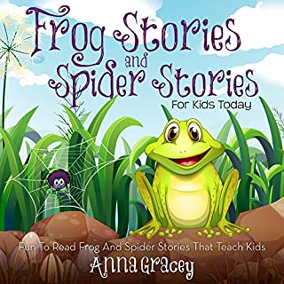 Frog Stories and Spider Stories for Kids Today audiobook cover art