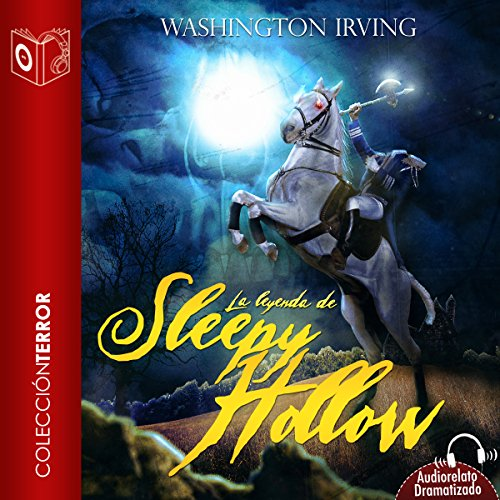La leyenda de Sleepy Hollow [The Legend of Sleepy Hollow] audiobook cover art