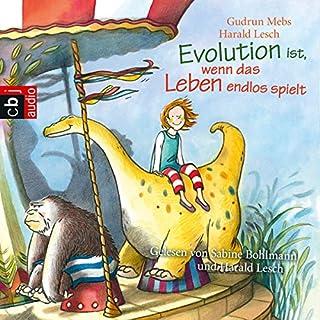 Evolution ist, wenn das Leben endlos spielt Titelbild