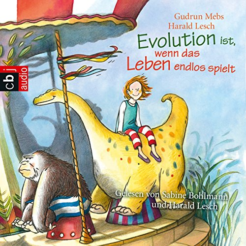 Evolution ist, wenn das Leben endlos spielt audiobook cover art