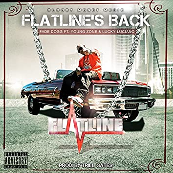 Flatline's Back (feat. Young Zone & Lucky Luciano)