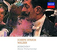 Josef Strauss: Walzer by Willi Boskovsky (2014-09-17)