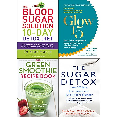 10 Day detox diet, glow15, green smoothie recipe book and sugar detox 4 books collection set