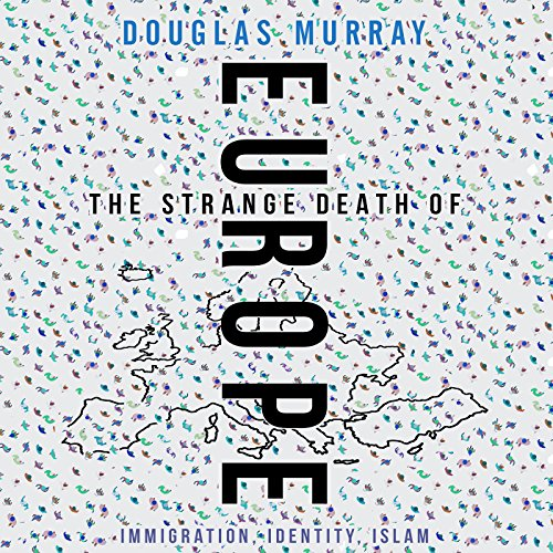 The Strange Death of Europe audiobook cover art