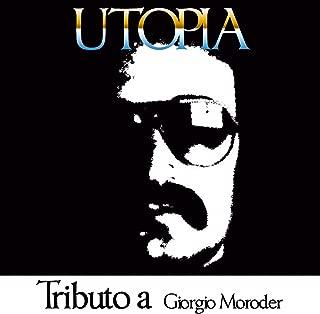 Utopia: Tributo a Giorgio Moroder