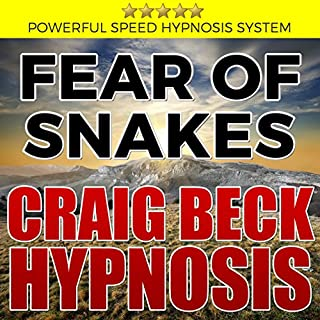 Fear of Snakes: Craig Beck Hypnosis audiobook cover art