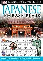 Eyewitness Travel Guides: Japanese Phrase Book (Dk Eyewitness Travel Guides Phrase Books)
