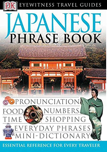 Japanese Phrase Book (Eyewitness Travel Guide )