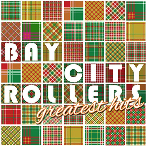 The Bay City Rollers Greatest Hits (Rerecorded)