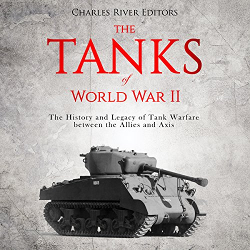 The Tanks of World War II audiobook cover art
