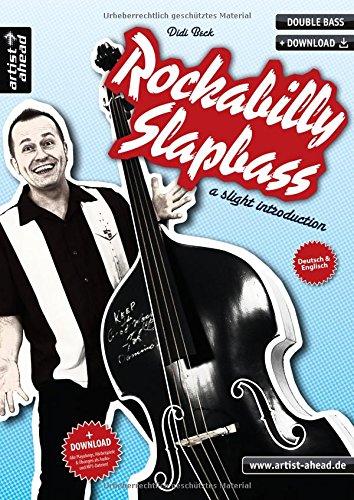 Rockabilly Slapbass: a slight introduction (inkl. Audio-CD). Lehrbuch für Kontrabass. Musiknoten. Double bass.