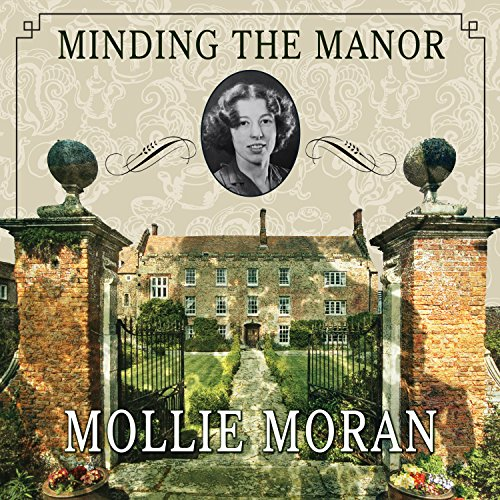 Minding the Manor Audiobook By Mollie Moran cover art