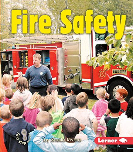 Fire Safety (First Step Nonfiction ― Safety)