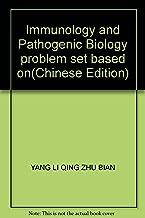 Immunology and Pathogenic Biology problem set based on