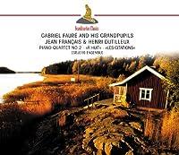 Fauré: Piano Quartet No. 2 a.m.o.