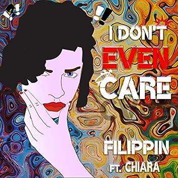 I Don't Even Care (Lorenzo Perrotta Remixes)