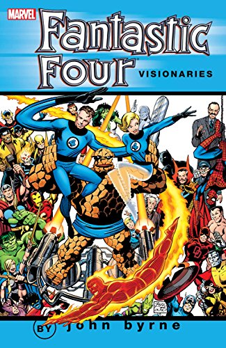 Fantastic Four Visionaries: John Byrne Vol. 1 (Fantastic Four (1961-1996)) (English Edition) par [John Byrne]