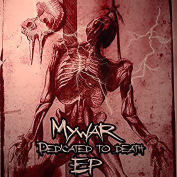 Dedicated to Death EP