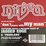 Nivea - Don't Mess With My Man / Problems - Jive - 01241-40041-1R