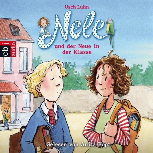 Nele und der Neue in der Klasse (Nele 9) audiobook cover art