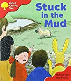 Oxford Reading Tree: Stage 4: More Storybooks C: Stuck in the Mud