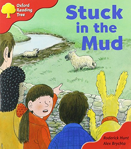 Oxford Reading Tree: Stage 4: More Storybooks C: Stuck in the Mudの詳細を見る