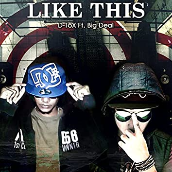 Like This (feat. Big Deal)