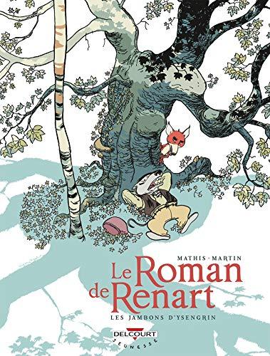 Le Roman de Renart T01: Les Jambons d'Ysengrin